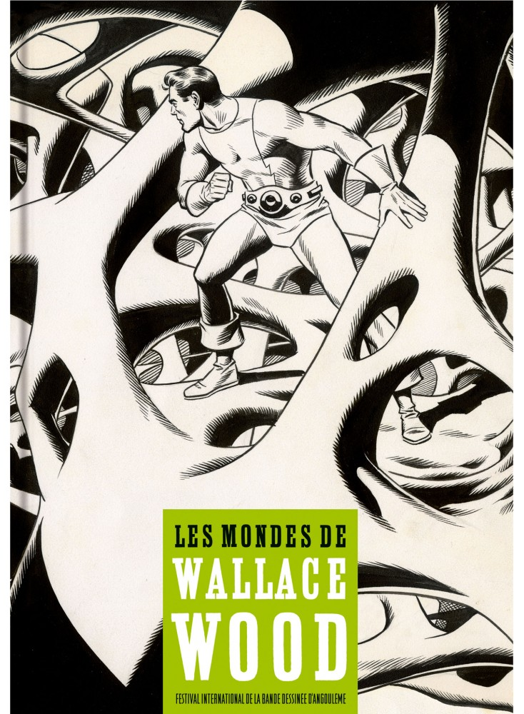 Catalogue Les mondes de Wallace Wood