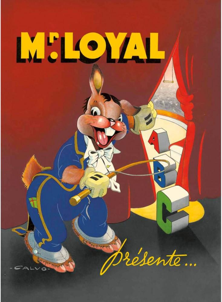 "Livre Calvo : ""Mr Loyal présente ..."""