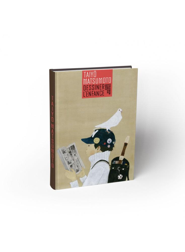 Catalogue d'exposition : Taiyo Matsumoto – Dessiner l'enfance